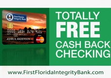 Totally Free Cash Back Checking at First Florida Integrity Bank